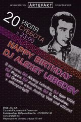 Happy B-Day DJ Alexey Lebedev